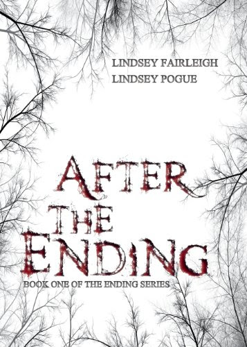 After The Ending (The Ending Series) by Lindsey Pogue