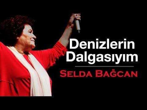 Selda Bağcan Denizlerin Dalgasıyım Şarkı Sözleri