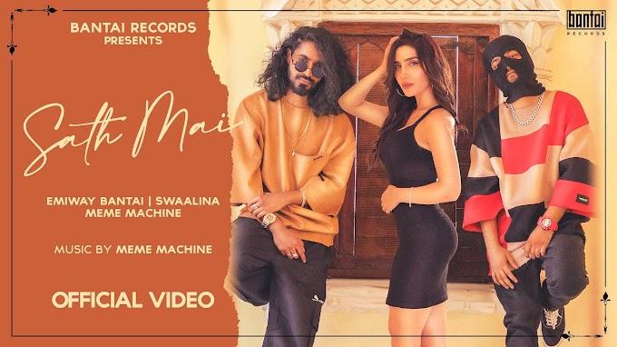 Emiway Bantai Sath Mai Lyrics in Hindi & Engliah - Meme Machine | LYRICSADVANCE