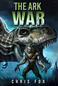 The Ark War by Chris Fox