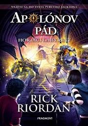 Rick Riordan - Apolónov pád: Horiaci labyrint