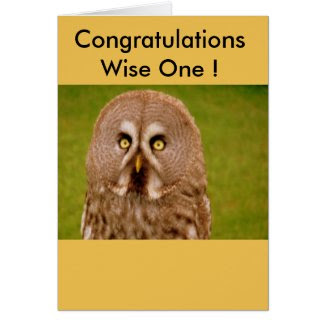 Congratulations Wise One Card Greeting Card