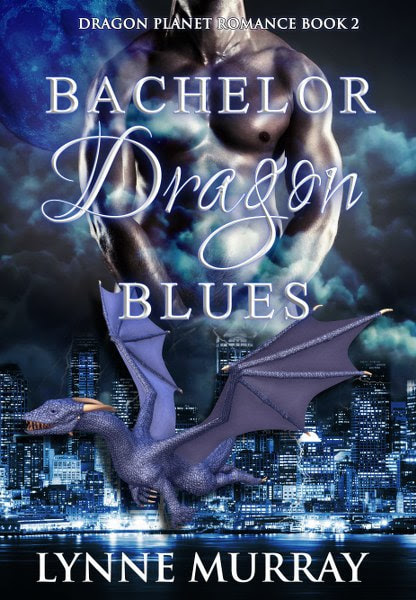 Book Cover for Bachelor Dragon Blues from the Dragon Planet romance trilogy by Lynne Murray.