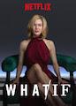 WHAT / IF - Season 1
