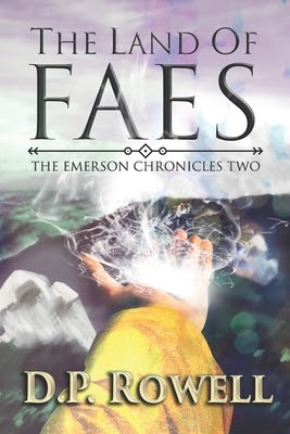 The Land of Faes by D.P. Rowell
