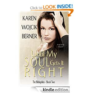 Until My Soul Gets It Right (The Bibliophiles: Book Two)
