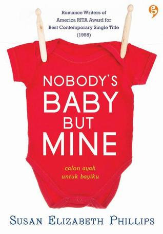 Nobody's Baby But Mine - Calon Ayah Untuk Bayiku (Chicago Stars, #3)