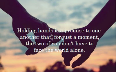 Quotes About Hand To Hold 135 Quotes