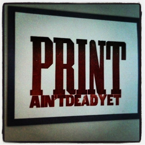 Print ain't dead yet