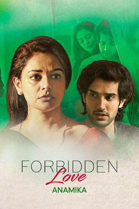 Forbidden Love: Anamika 2020 Hindi 1080p ZEE5 HDRip ESubs 600MB