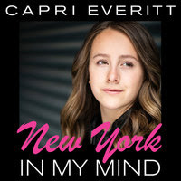 Capri Everitt - New York in My Mind