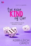 The Right Kind of Guy - Kerri-Leigh Grady