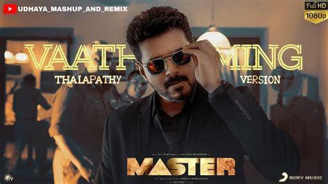 vaathi coming thalapathy vijay version master
