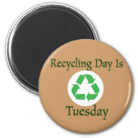 Recycling Day Tuesday Reminder Magnet