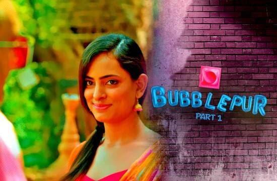 Bubblepur (2021) Season 1 - Kooku Web Series Part 1 Complete