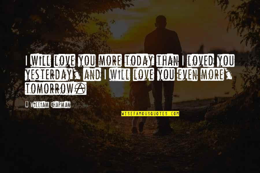 Love You More Than Yesterday Quotes Top 40 Famous Quotes About Love