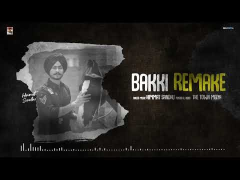 Bakki Remake Himmat Sandhu Punjabi Mp3 Song