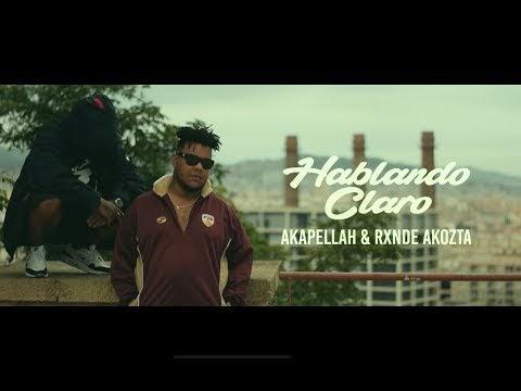 HABLANDO CLARO - Rxnde Akozta & Akapellah  (Video)2018 [Cuba]