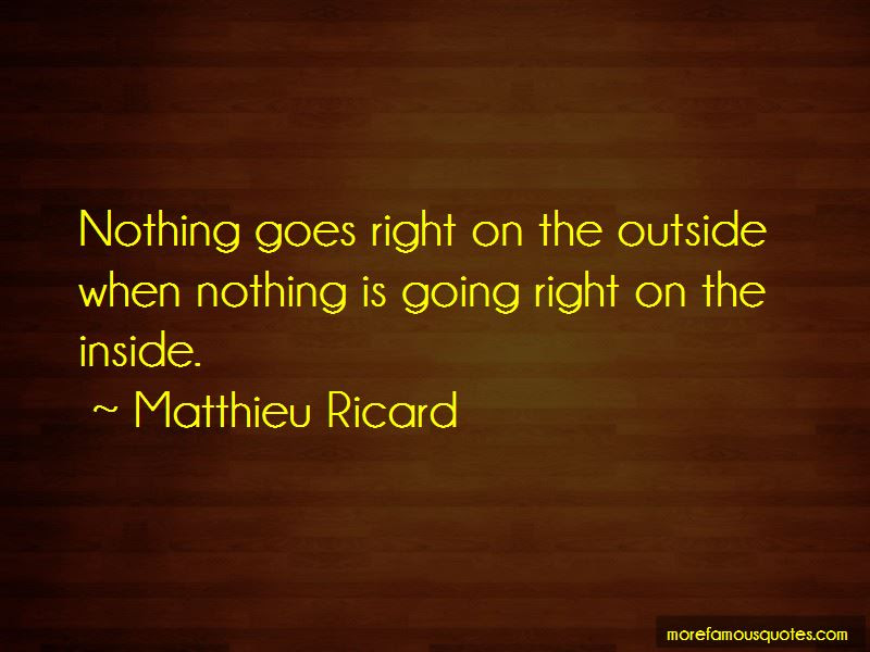 Nothing Is Going Right Quotes Top 41 Quotes About Nothing Is Going