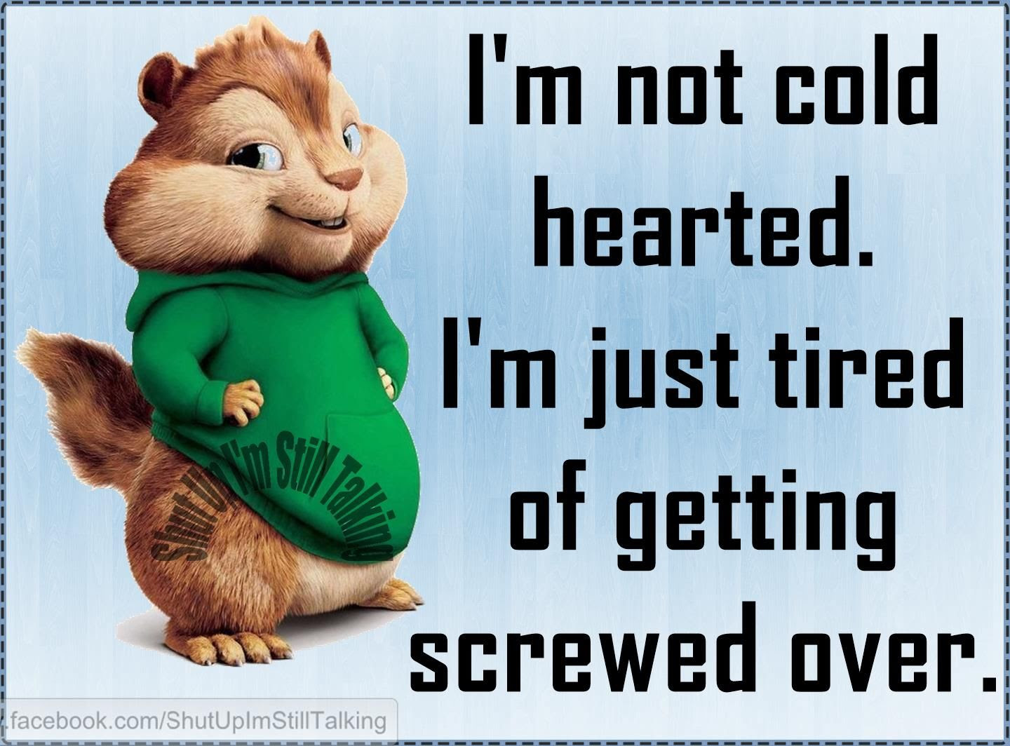 Im Not Cold Hearted Pictures Photos And Images For Facebook