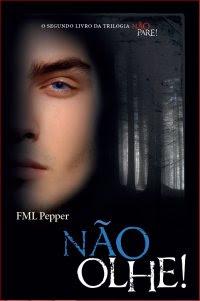 Não Olhe!, FML Pepper, livro, Editora Valentina, Ebook