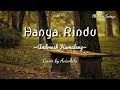 Lirik Lagu Hanya Rindu Andmesh Kamaleng Cover by Aviwkila YouTube