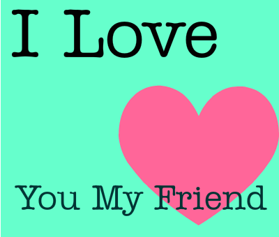 Hd Exclusive I Love U Friend Images Soaknowledge
