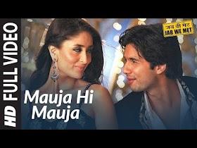 Mauja Hi Mauja Full Song HD   Jab We Met   Shahid kapoor, Kareena Kapoor