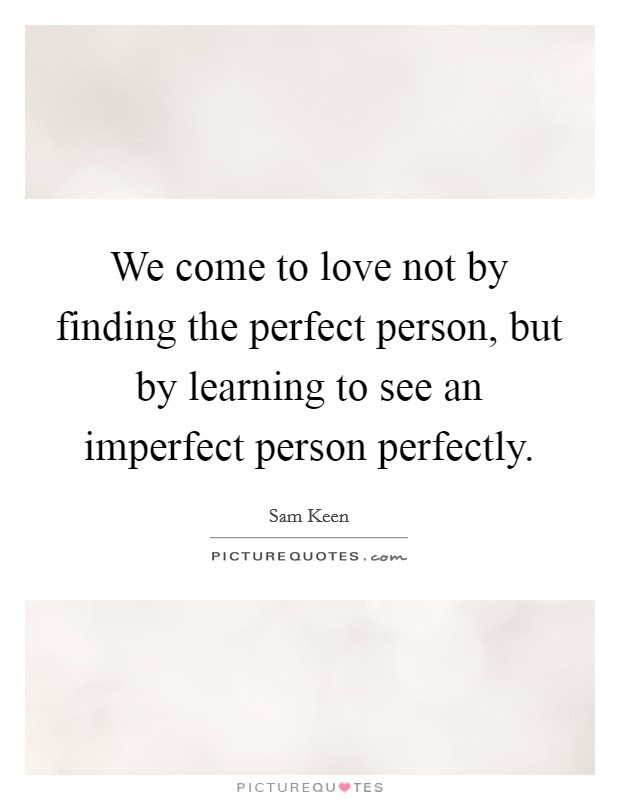 Not Perfect Person Quotes Sayings Not Perfect Person Picture Quotes