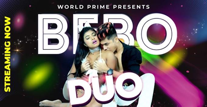 Duo Bebo (2020) - World Prime App Video