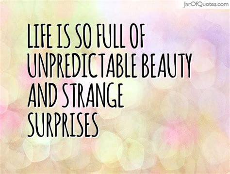 Life Full Surprises Quotes