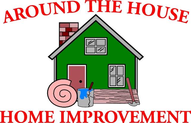 Around The House Home Improvements Llc