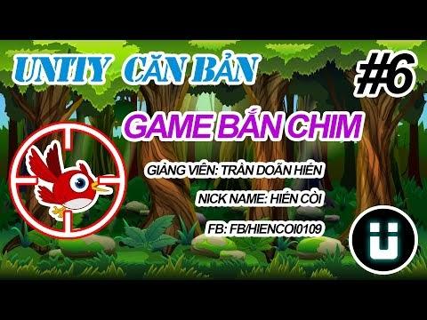 Học Lập Trình Game Unity3D - Game Bắn Chim #6 - Tạo Giao Diện Người Chơi - Phần 01
