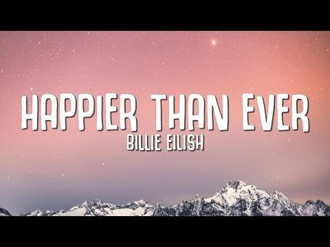 Happier Than Ever Lyrics by Billie Eilish