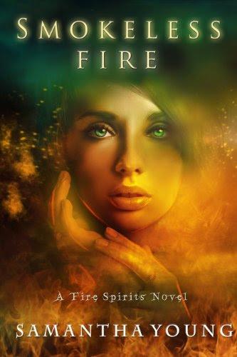 Smokeless Fire (Fire Spirits #1) by Samantha Young