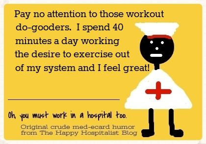 Pay no attention to those workout do-gooders.  I spend 40 minutes a day working the desire to exercise out of my system and I feel great ecard humor photo.