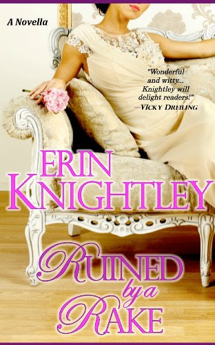 Ruined by a Rake - A Novella by Erin Knightley