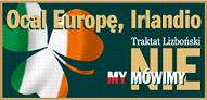 OCAL EUROPĘ, IRLANDIO!