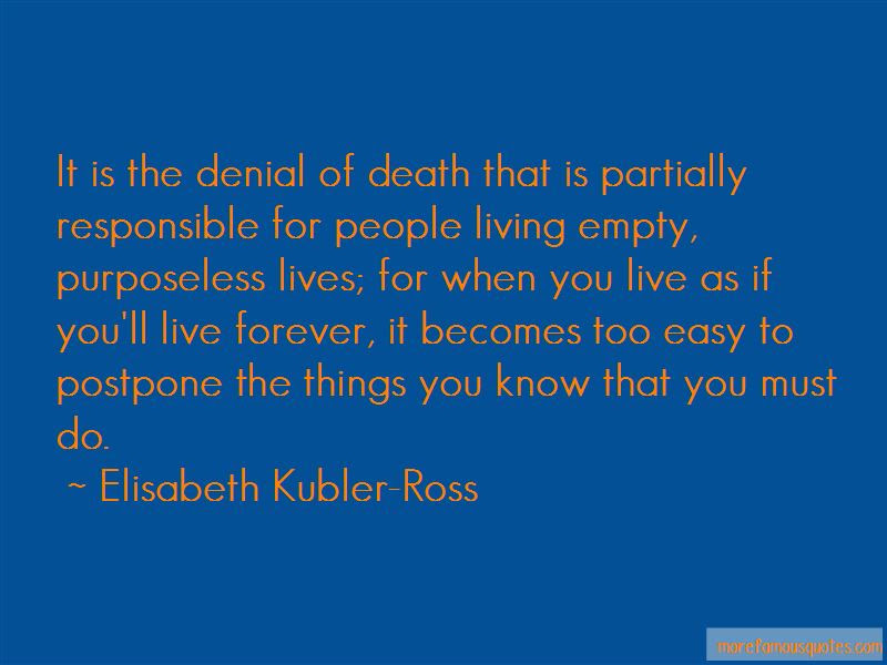 Quotes About Denial Of Death Top 48 Denial Of Death Quotes From