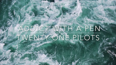 Addict With A Pen Twenty One Pilots Lyrics
