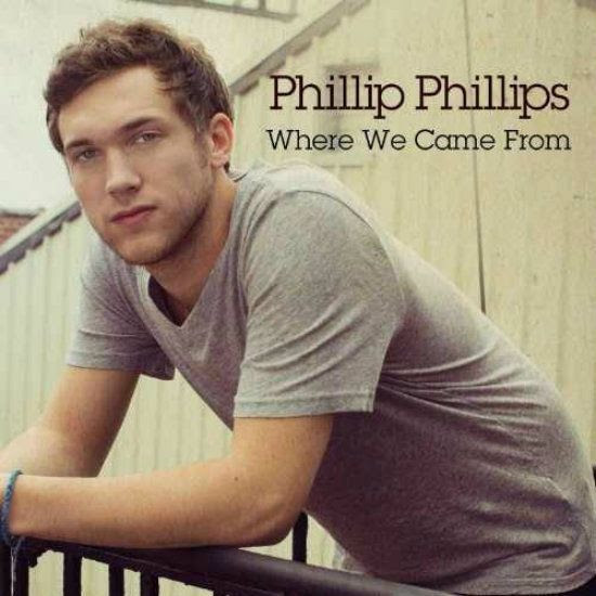 Where We Came From (Single Cover), Phillip Phillips