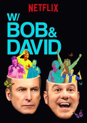 W/ Bob & David - Season 1