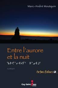http://montreal157.wordpress.com/2012/09/05/entre-laurore-et-la-nuit-roman-un-homme-au-nunavik/