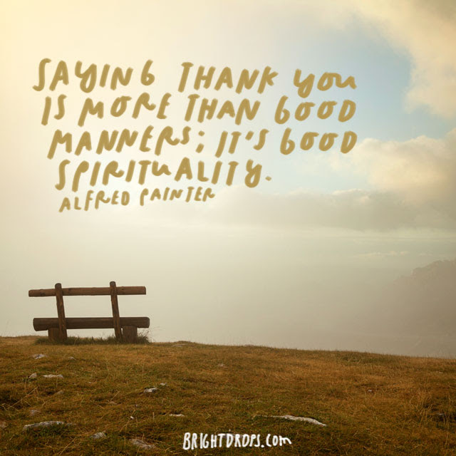 99 Thoughtful Quotes To Help You Really Say Thank You Bright Drops