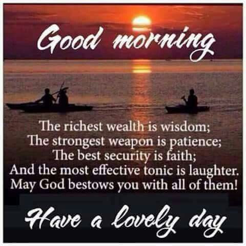 Good Morning Have A Lovely Day Inspirational Quote Pictures Photos