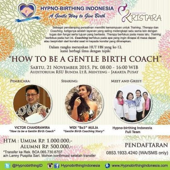 kami mengadakan workshop dan kelas birth partner di Jakarta How to Be a Gentle Birth Coach