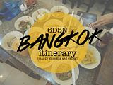 Bangkok 6D5N updated itinerary (mainly shopping and eating) | Updated!