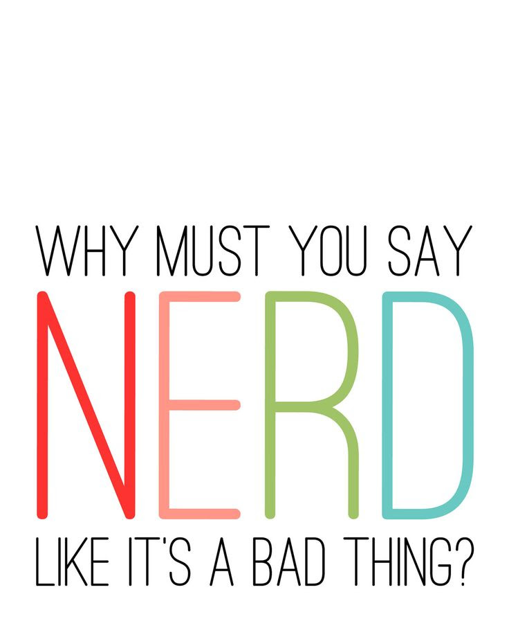 Neon Nerd Print - Why Must You Say Nerd Like it's a Bad Thing - Rainbow Multicolor Typography Modern Print. $15.00, via Etsy.
