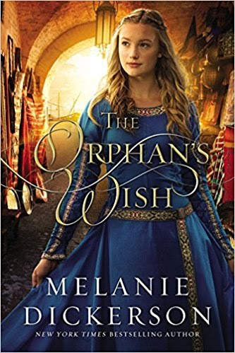 { The Orphan's Wish by Melanie Dickerson - TLC Book Tour}