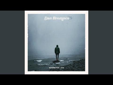 Speak to Me Lyrics - Dan Bremnes
